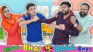 Chota Bhai Vs Bada Bhai | BakLol Video