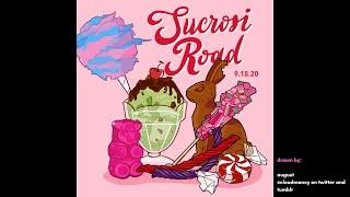 Sucrosi Road: A Crown of Candy Fan Album