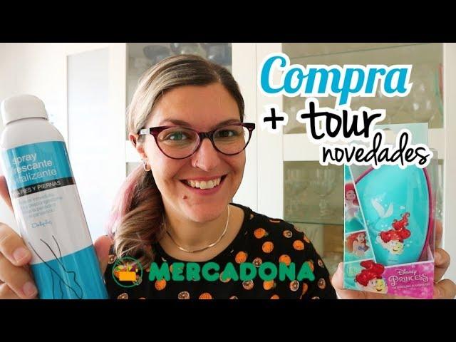 Compra Semanal MERCADONA + Tour | Novedades Mercadona Agosto 2019