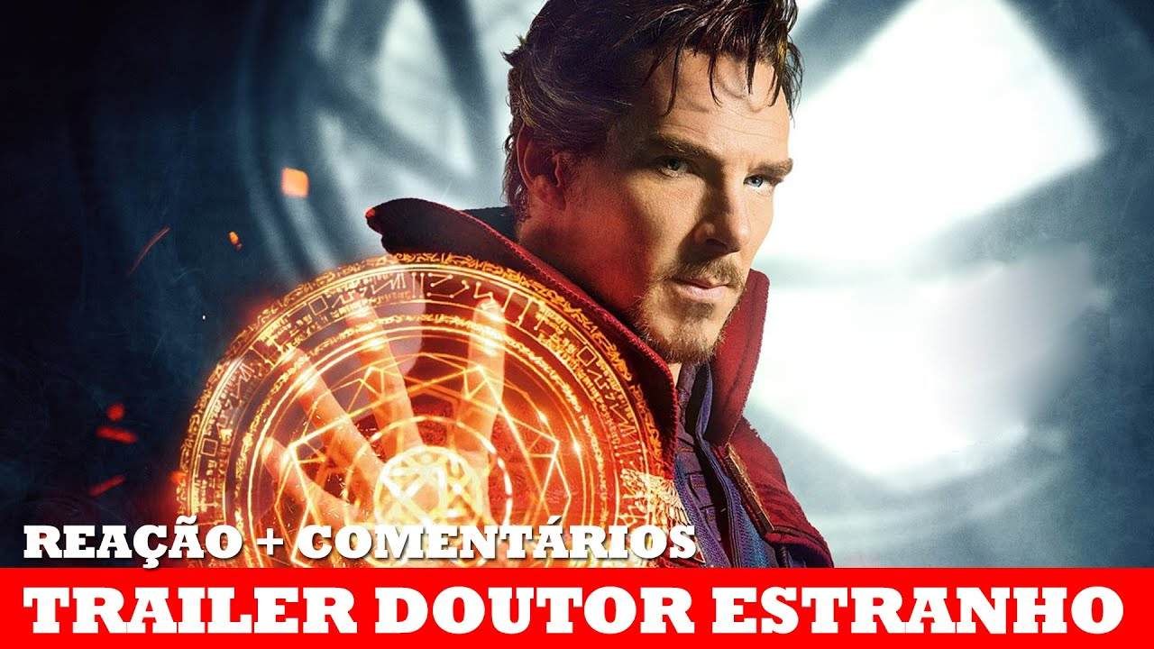 b730cc797e4 TRAILER DE DOUTOR ESTRANHO