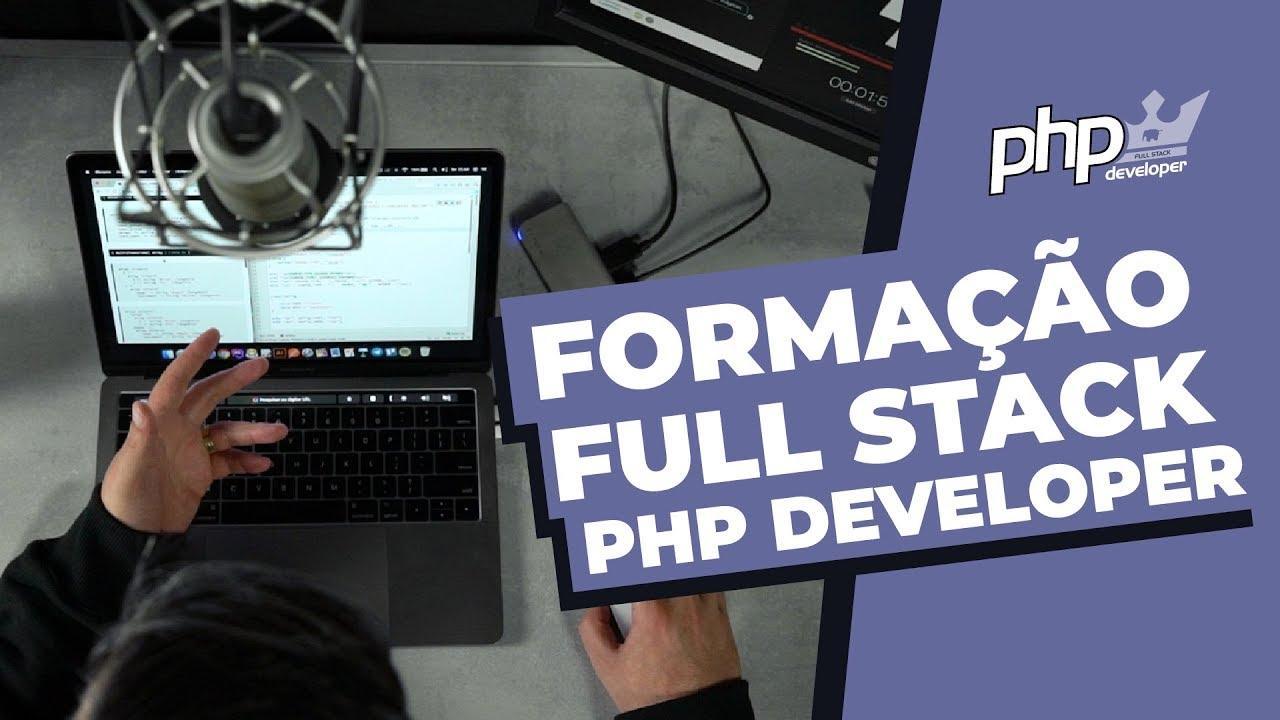 FORMAÇÃO FULL STACK PHP DEVELOPER – o melhor curso de php do mercado
