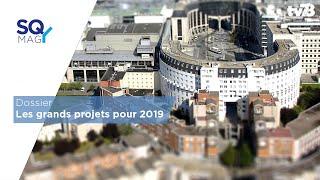 SQYMAG : Dossier – Les grands projets pour 2019