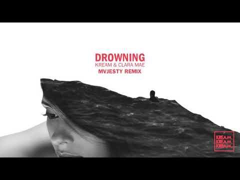 KREAM & Clara Mae - Drowning (MVJESTY Remix)