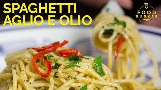 SPAGHETTI AGLIO E OLIO   5 very simple ingredients