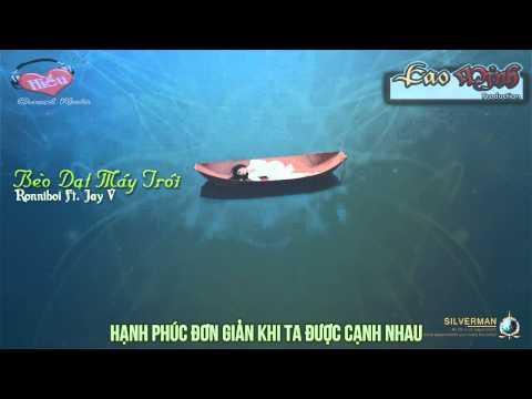 Bèo Dạt Mây Trôi - Jay V Ft. Ronniboi (Remix) [Video Lyric Official HD]