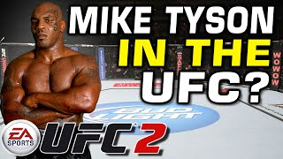 Mike Tyson in the UFC? EA Sports UFC 2