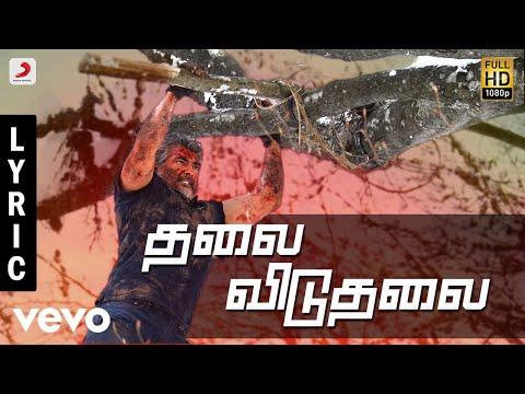 Vivegam - Thalai Viduthalai Tamil Lyric - Ajith Kumar   Anirudh   Siva