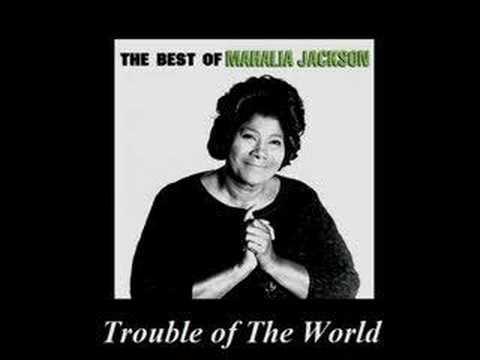 trouble of the world mahalia jackson youtube. Black Bedroom Furniture Sets. Home Design Ideas