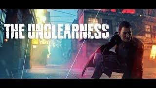 "видео: ""THE UNCLEARNESS"""