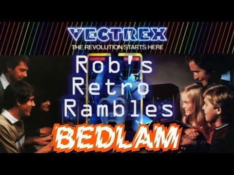 EV: Rob's Retro Rambles – Bedlam (Vectrex)