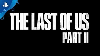 The Last of Us Part II - Teaser Trailer #2 | PS4 streaming