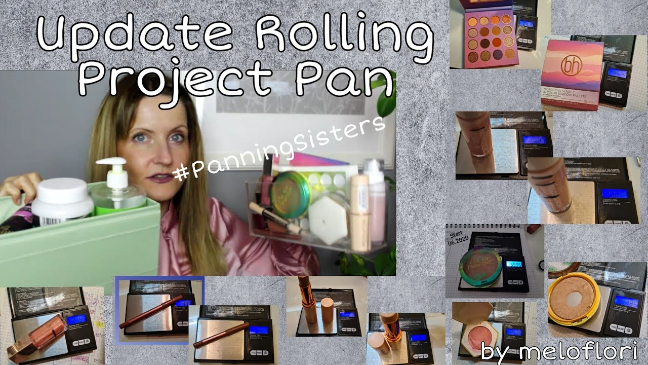 Update Rolling Project Pan 07.2020 I #PanningSisters by Meloflori