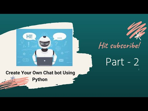Create Your Own Chatbot Using Python #2