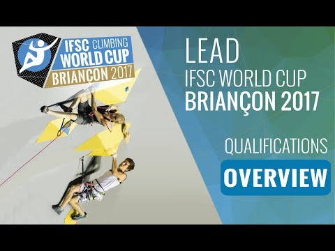 IFSC Climbing World Cup Briançon 2017 - Qualifications Overview