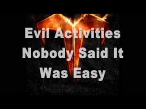 Evil Activities Nobody Said It Was Easy Lyrics Hd Youtube