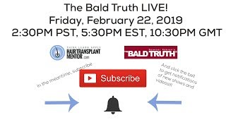 New Show! The Bald Truth,Tuesday February 22nd, 2019