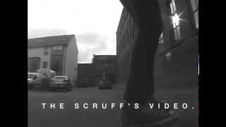 The Scruffs Video Teaser 2.