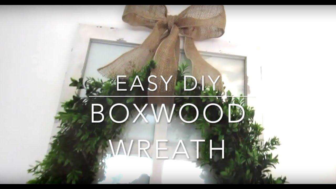 Easy Diy Boxwood Wreath