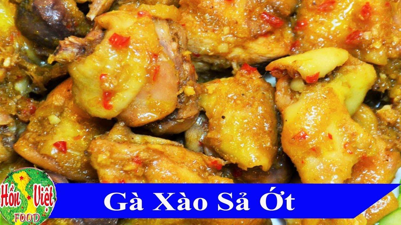 ✅ Gà Xào Sả Ớt ,Muốn Ngon Phải Biết Cách | Hồn Việt Food