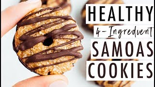 Homemade Girl Scout Cookies | Healthy 4-Ingredient Samoas Cookies