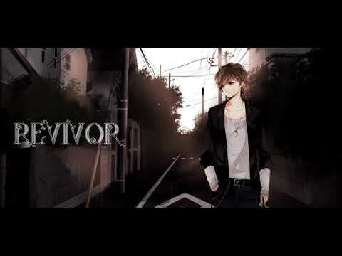 Nightcore - Revivor