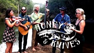 HONEY & KNIVES Pick Up The Dice