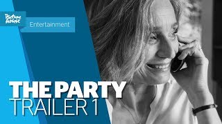 The Party - Official UK Trailer