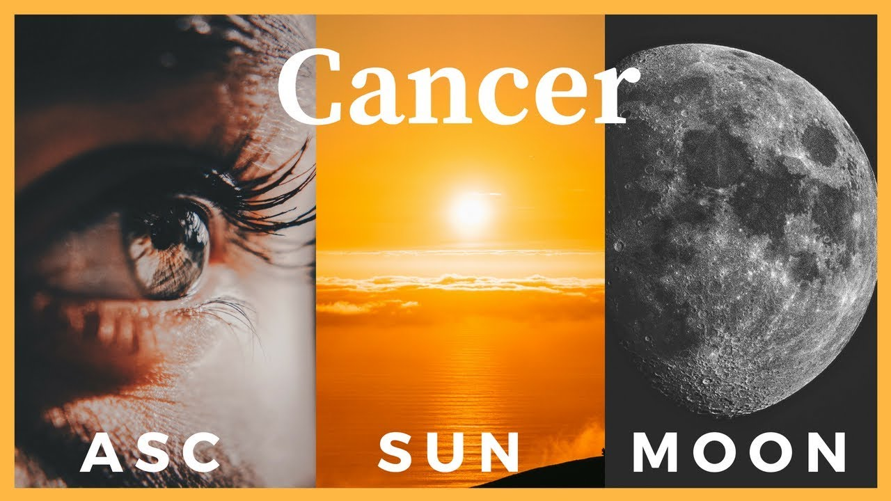 Cancer Ascendant, Cancer Sun & Cancer Moon (Cancer Personality)