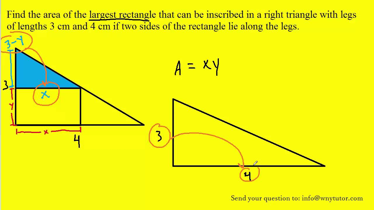 hight resolution of find the area of the largest rectangle that can be inscribed in a right triangle with legs of length