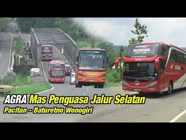AGRA Mas Penguasa Jalur Selatan Pacitan - Baturetno Wonogiri