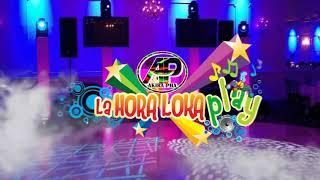 HORA LOCA 2020 DJ AKIRA PHA