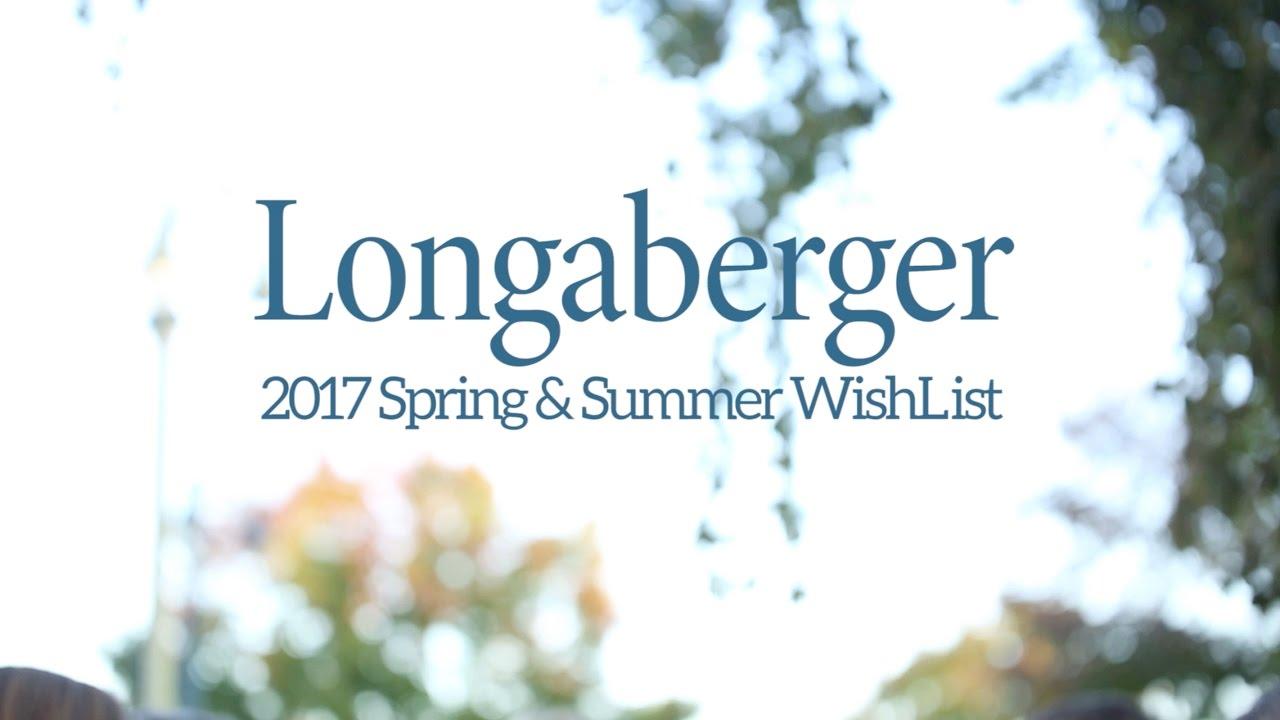 2017 Longaberger Spring & Summer WishList - YouTube