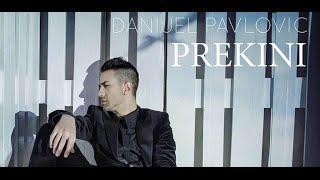 DANIJEL PAVLOVIC - PREKINI - OFFICIAL VIDEO 2016 - HIT