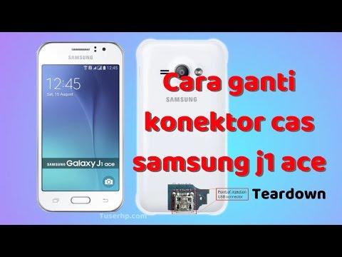 Cara Ganti Konektor Charger Samsung J1 Ace