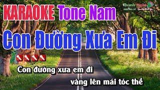 Con Đường Xưa Em Đi Karaoke |Tone Nam - Nhạc Sống Thanh Ngân