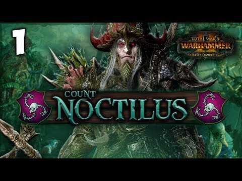 THE DREADFLEET SETS SAIL! Total War: Warhammer 2 - Vampire Coast Campaign - Count Noctilus #1