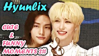 HYUNLIX - CUTE & FUNNY MOMENTS 2#