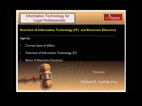 001 - Overview of Information Technology and Electronic Discovery