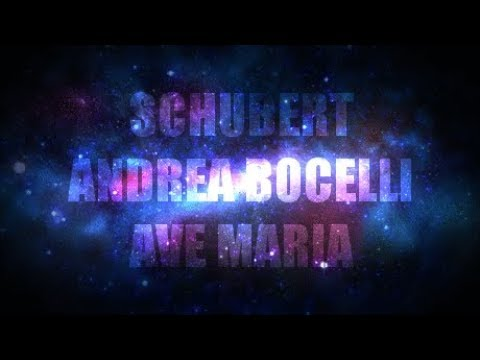 SCHUBERT - ANDREA BOCELLI - AVE MARIA - SUBTITLED LYRICS