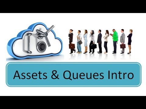 Assets & Queues Intro in UiPath