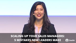 Scaling up sales managers: 5 mistakes new leaders make | SaaStr Software Community