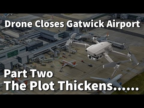 Gatwick Drone The Plot Thickens
