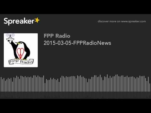 2015-03-05-FPPRadioNews