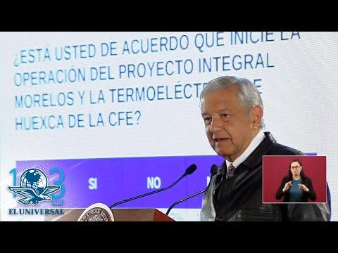 El 59.5% votó a favor de la termoeléctrica en Morelos: AMLO