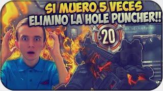 SI MUERO 5 VECES ELIMINO LA HOLE PUNCHER!! - CALL OF DUTY ADVANCED WARFARE