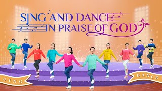 "2019 Christian Worship Dance | ""Sing and Dance in Praise of God"""