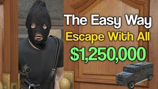 How To Escape with all 1,250,000 The Pacific Standard Job The Easy Way(GTA 5)