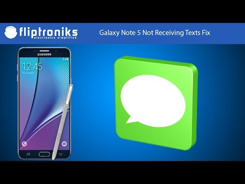 Galaxy Note 5 Not Receiving Texts Fix - Fliptroniks.com - YouTube