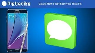 Galaxy Note 5 Not Receiving Texts Fix - Fliptroniks.com
