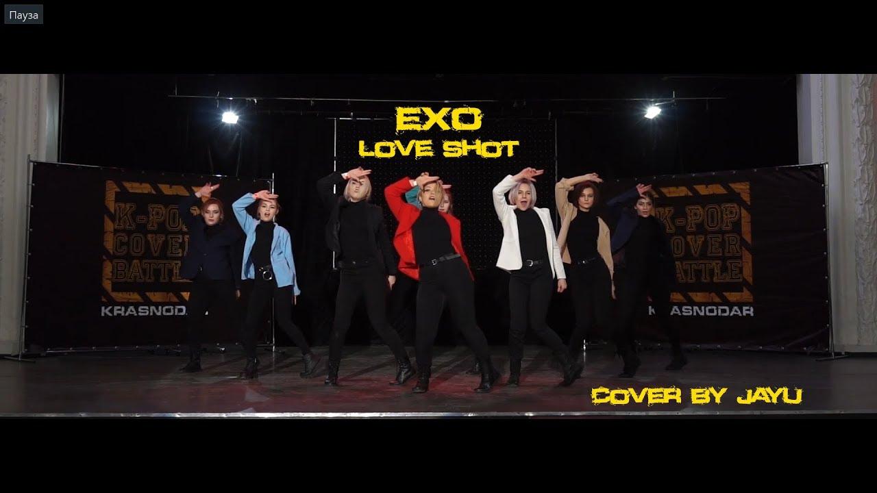 JAYU   EXO (엑소) - LOVE SHOT Cover Dance   K-POP COVER